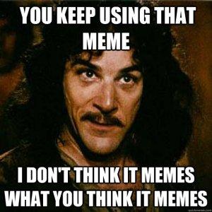 Montoya Meme